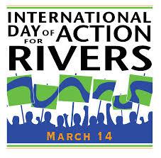 14 березня – Всесвітній день дій проти гребель